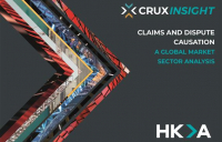 HKA's Crux report highlights sector-by-sector insight into causes of disputes on major capital projects around the world.